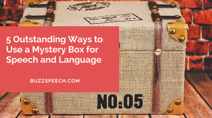 5 Outstanding Ways to Use a Mystery Box for Speech and Language