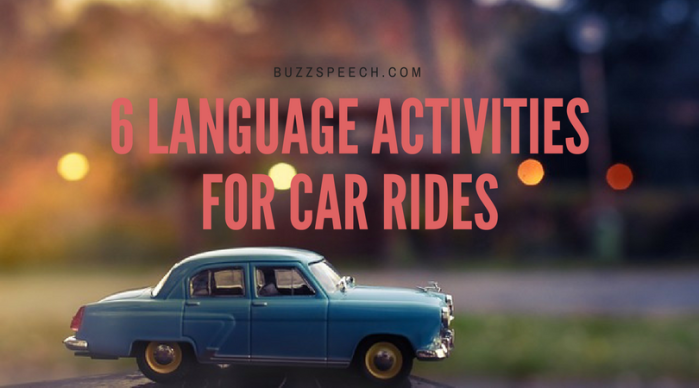 6 Language Activities For Car Rides